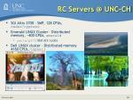 rc servers @ unc ch