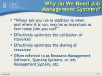 why do we need job management systems