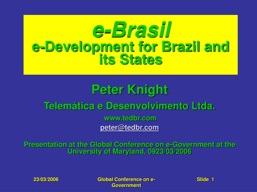 e brasil e development for brazil and its states l.