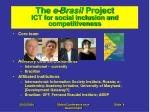 the e brasil project ict for social inclusion and competitiveness