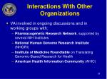 interactions with other organizations