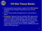 off site tissue banks