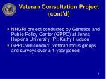 veteran consultation project cont d