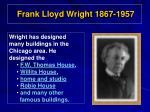 frank lloyd wright 1867 1957
