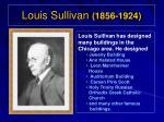 louis sullivan 1856 1924