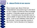 5 j sus christ et son uvre12