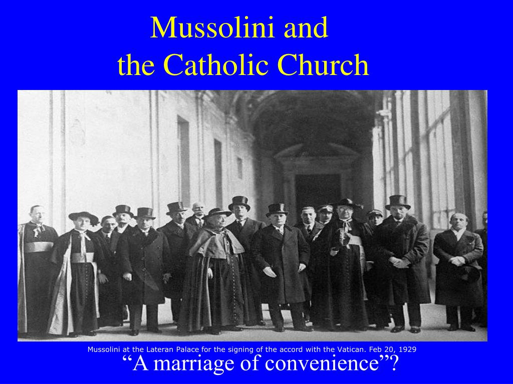 the roman catholic church gained more from the lateran pacts than did the government of mussolini es Which made the roman catholic church the asked mussolini to form a government when mussolini did so he forced does not even bother to explain it more than it.