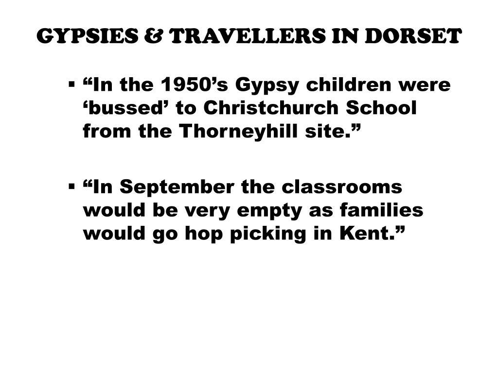PPT - GYPSIES & TRAVELLERS IN DORSET PowerPoint Presentation