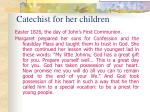 catechist for her children