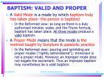 baptism valid and proper