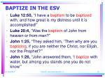 baptize in the esv10
