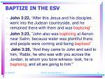 baptize in the esv12