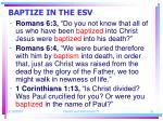 baptize in the esv21