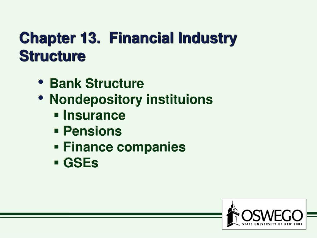 chapter 13 financial industry structure l.