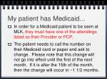 my patient has medicaid