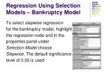 regression using selection models bankruptcy model