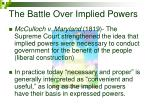 the battle over implied powers