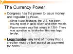 the currency power