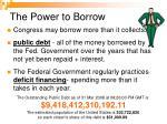 the power to borrow