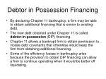 debtor in possession financing