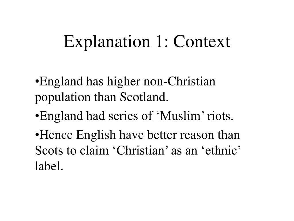 Explanation 1: Context
