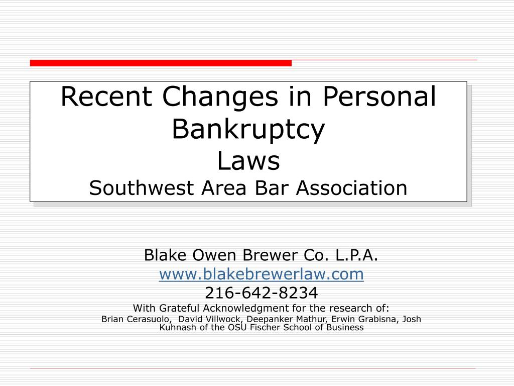 recent changes in personal bankruptcy laws southwest area bar association l.