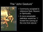 the john gesture