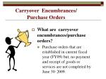 carryover encumbrances purchase orders