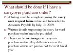 what should be done if i have a carryover purchase order