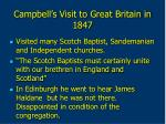 campbell s visit to great britain in 1847