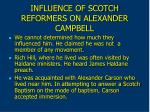 influence of scotch reformers on alexander campbell