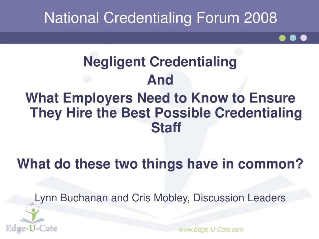 national credentialing forum 2008 l.
