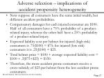 adverse selection implications of accident propensity heterogeneity