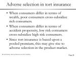 adverse selection in tort insurance