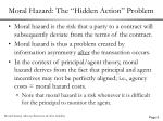 moral hazard the hidden action problem