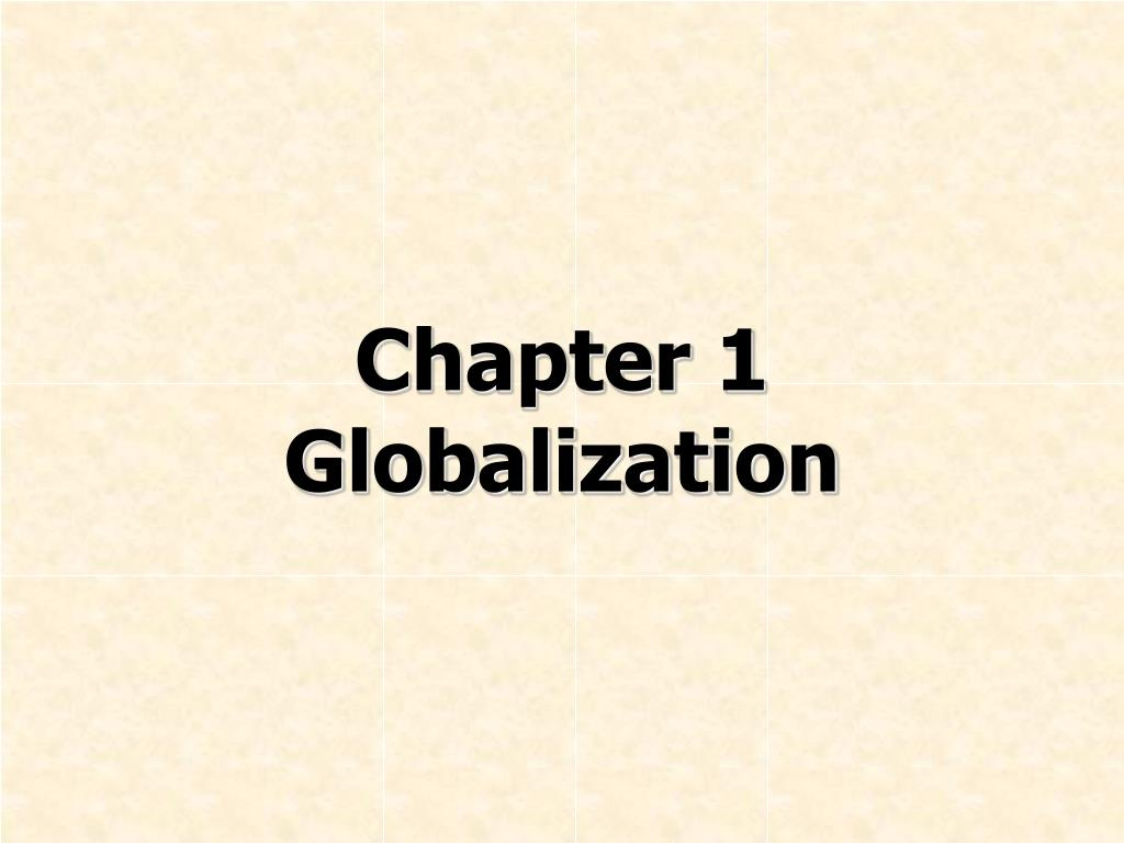 chapter 1 globalization l.