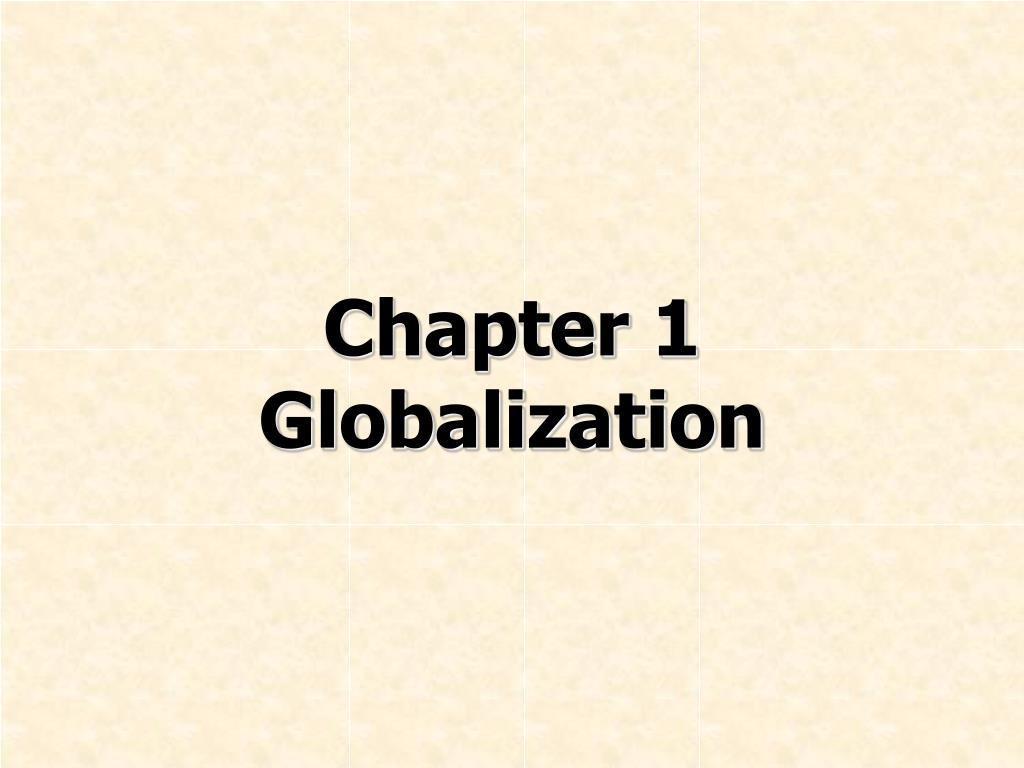 chapter 1 globalization l.