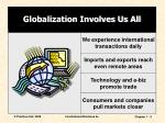 globalization involves us all