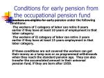 conditions for early pension from the occupational pension fund