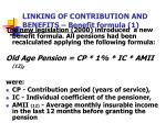 linking of contribution and benefits benefit formula 1