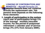 linking of contribution and benefits benefit formula 2