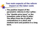 two main aspects of the reform impact on the labor costs