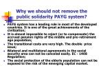 why we should not remove the public solidarity payg system