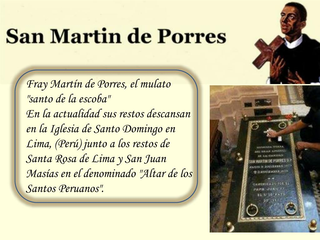 """Fray Martín de Porres, el mulato """"santo de la escoba"""""""
