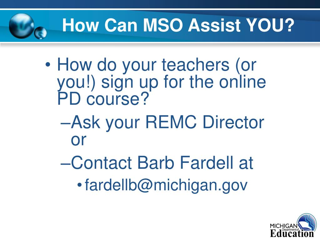 How Can MSO Assist YOU?