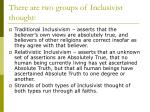 there are two groups of inclusivist thought