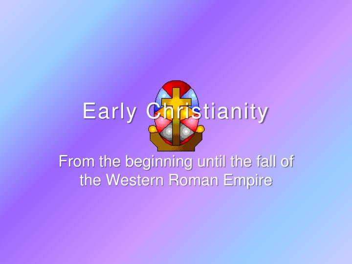 early christianity n.