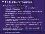 m 1 m 2 money suppl ies
