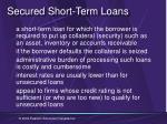 secured short term loans