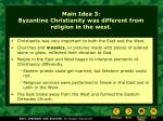main idea 3 byzantine christianity was different from religion in the west